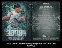 2016 Topps Chrome Holiday Mega Box 3000 Hits Club #3000C9