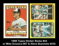 1988 Topps Sticker Backs #44 w Mike Sciosica #67 & Steve Buechele #235