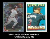 1988 Topps Stickers #160 FOIL w Dale Murphy #18