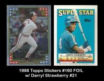 1988 Topps Stickers #160 FOIL w Darryl Strawberry #21