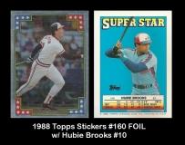 1988 Topps Stickers #160 FOIL w Hubie Brooks #10