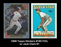 1988 Topps Stickers #160 FOIL w Jack Clark #1