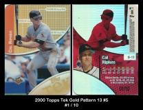 2000 Topps Tek Gold Pattern 13 #5