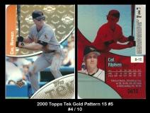 2000 Topps Tek Gold Pattern 15 #5