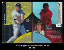 2000 Topps Tek Gold Pattern 18 #5