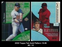 2000 Topps Tek Gold Pattern 19 #5