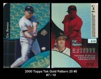 2000 Topps Tek Gold Pattern 20 #5