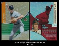 2000 Topps Tek Gold Pattern 8 #5